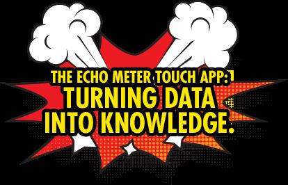 Echo Meter Touch App