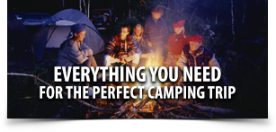 Everything you need for the perfect camping trip