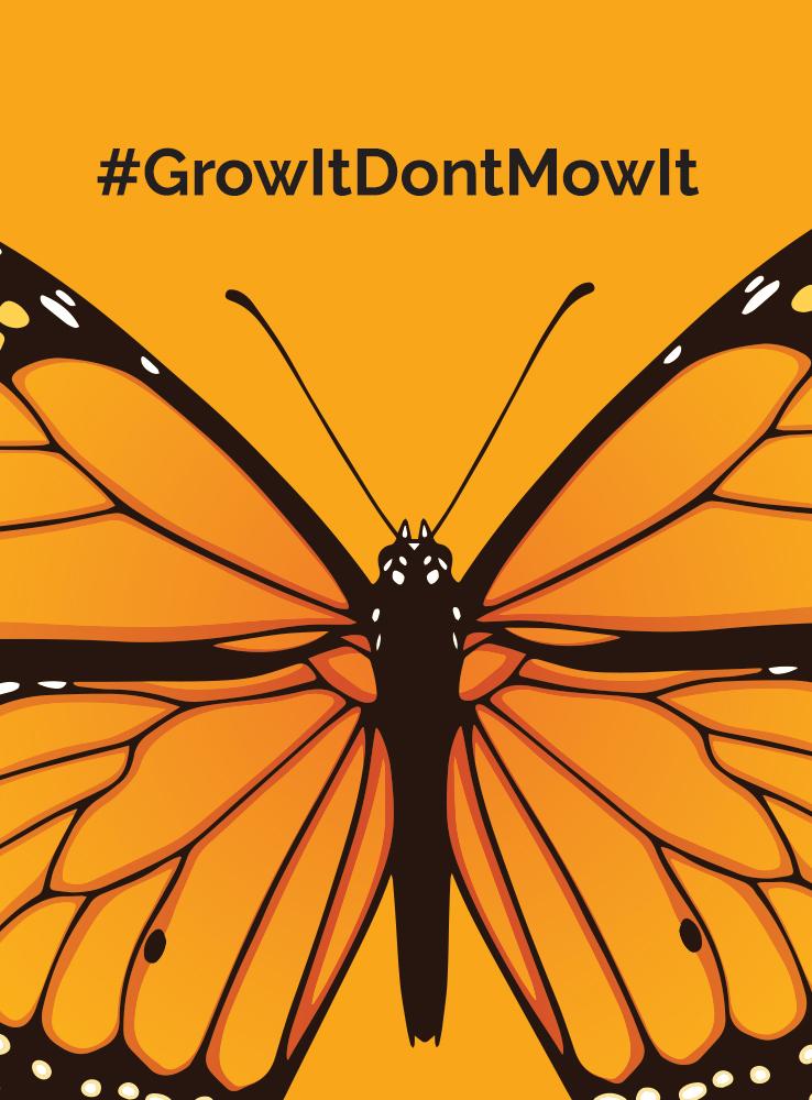 Grow It! Don't Mow It!