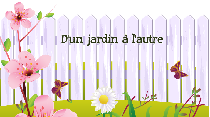 Over the garden fence logo in French